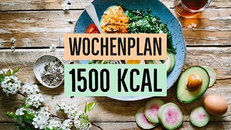 1500 Kalorien Ernahrungsplan Zum Abnehmen Kostenloser Download