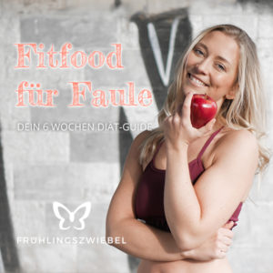 Fitfood für Faule Ernährungsplaner