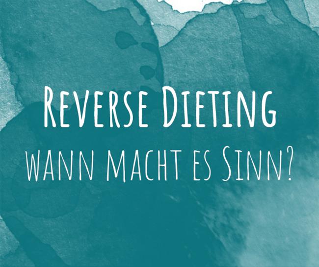 Anleitung zum Reverse Dieting: Kalorien erhöhen nach Diät ohne zunehmen
