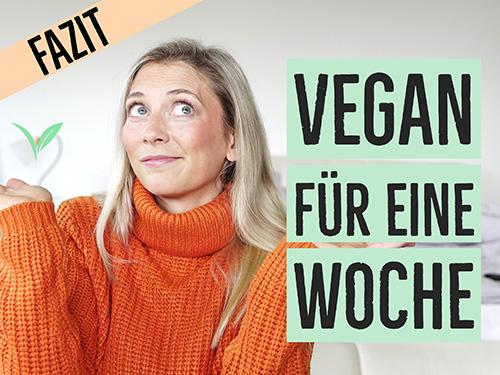 Eine Woche vegan - Selbstexperiment mit veganer Ernährung