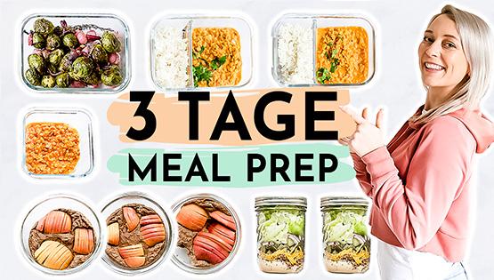 3 Tage Meal Prep